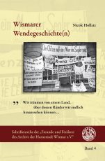 Nicole Hollatz: Wismarer Wendegeschichte(n)